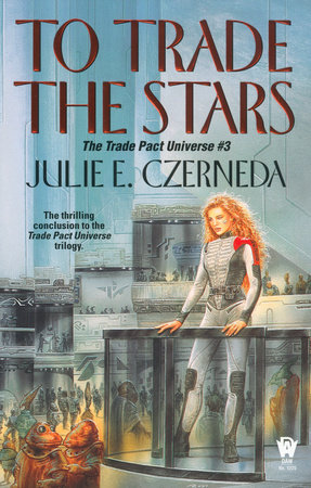 To Trade the Stars by Julie E. Czerneda
