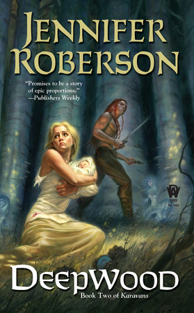 Deepwood by Jennifer Roberson