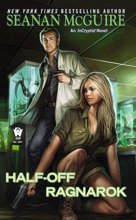 Half-Off Ragnarok by Seanan McGuire