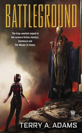 Battleground by Terry A. Adams