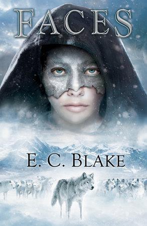 Faces by E. C. Blake