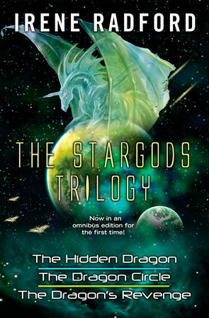 The Stargods Trilogy by Irene Radford