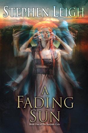 A Fading Sun by Stephen Leigh