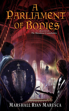 A Parliament of Bodies by Marshall Ryan Maresca