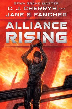 Alliance Rising by C. J. Cherryh and Jane S. Fancher