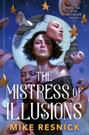 The Mistress of Illusions by Michael D. Resnick