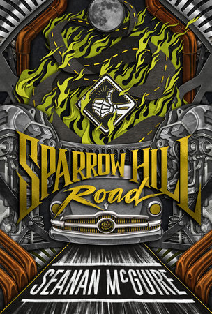 Sparrow Hill Road by Seanan McGuire