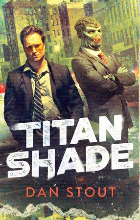 Titanshade by Dan Stout