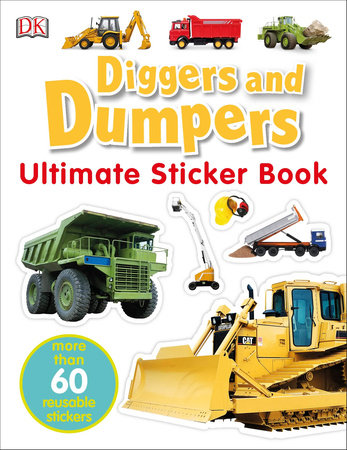 Ultimate Sticker Book: Diggers and Dumpers by DK
