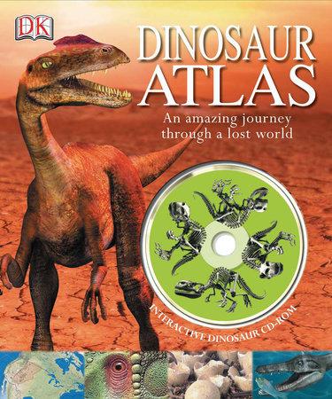 Dinosaur Atlas by John Malam