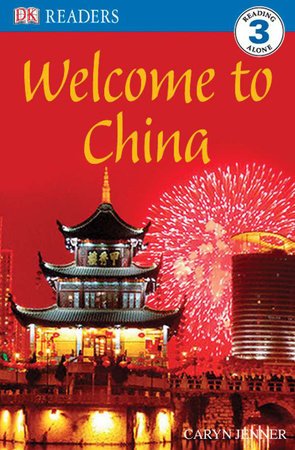 DK Readers L3: Welcome to China by Caryn Jenner