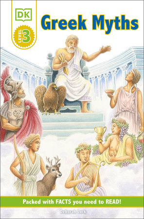 DK Readers L3: Greek Myths by Deborah Lock