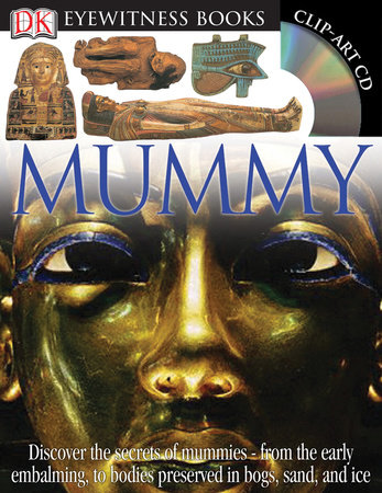 DK Eyewitness Books: Mummy by James Putnam