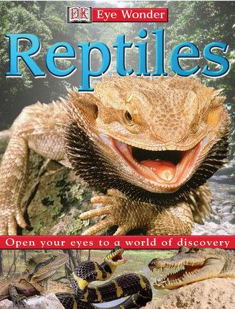 Eyewonder: Reptiles by DK