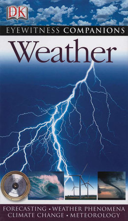 Eyewitness Companions: Weather by The Met Office