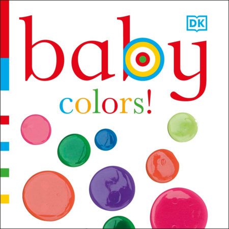 Baby: Colors! by DK