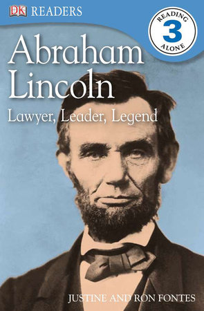 DK Readers L3: Abraham Lincoln by Justine Fontes and Ron Fontes
