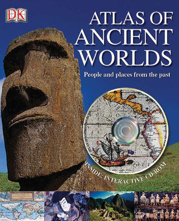 Atlas of Ancient Worlds by Peter Chrisp