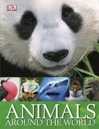 Animals Around the World by DK