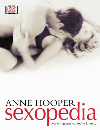Sexopedia by Anne Hooper and DK