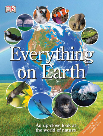 Everything on Earth by DK