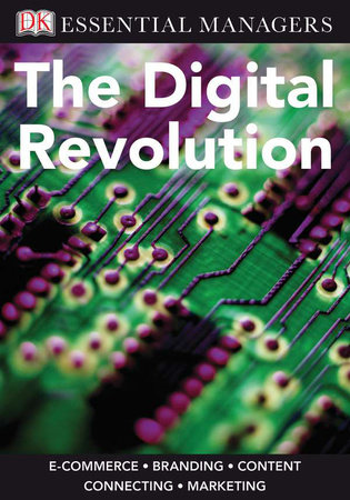 DK Essential Managers: The Digital Revolution by DK