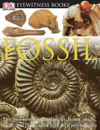DK Eyewitness Books: Fossil by Paul Taylor