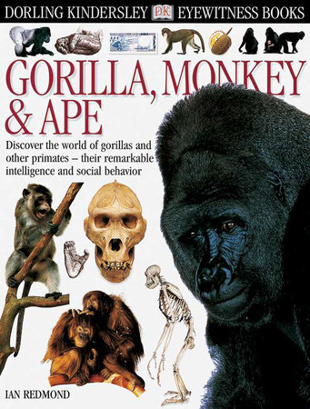 DK Eyewitness Books: Gorilla by Ian Redmond