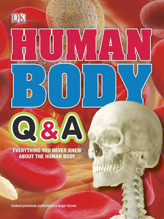 Human Body Q&A by DK