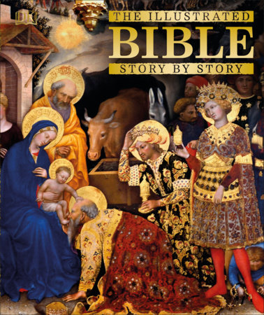 The Illustrated Bible Story by Story by DK
