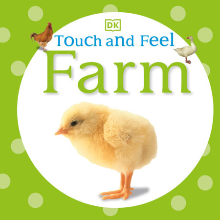 Touch and Feel: Farm by DK