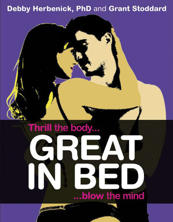 Great in Bed by Debby Herbenick and Grant Stoddard
