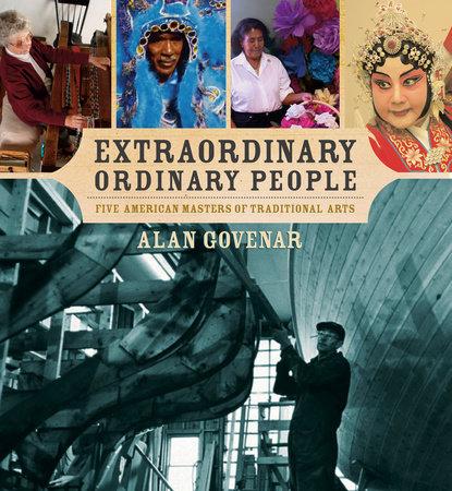 Extraordinary Ordinary People by Alan Govenar