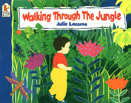 Walking Through the Jungle Big Book by Julie Lacome