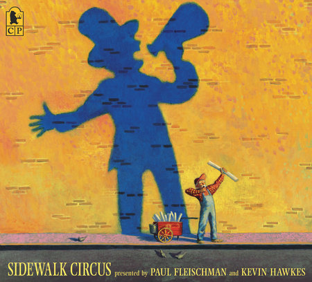 Sidewalk Circus by Paul Fleischman