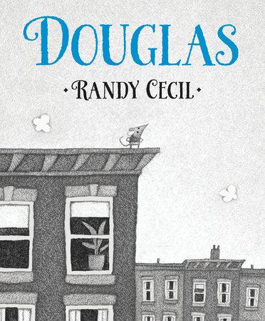 Douglas by Randy Cecil