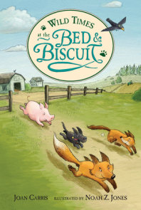 Wild Times at the Bed and Biscuit