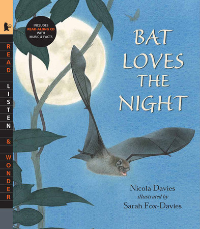 Bat Loves the Night with Audio by Nicola Davies