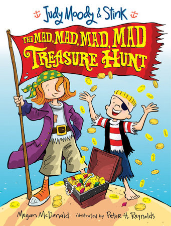 Judy Moody and Stink: The Mad, Mad, Mad, Mad Treasure Hunt by Megan McDonald