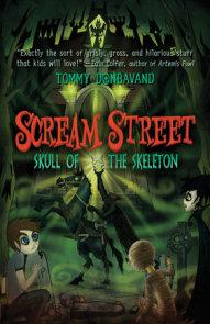 Scream Street: Skull of the Skeleton