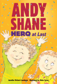 Andy Shane, Hero at Last