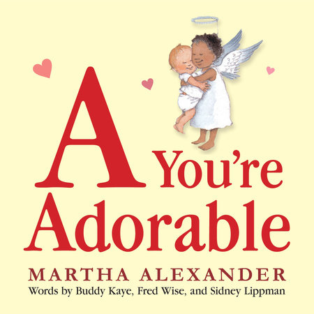 A You're Adorable by Martha Alexander