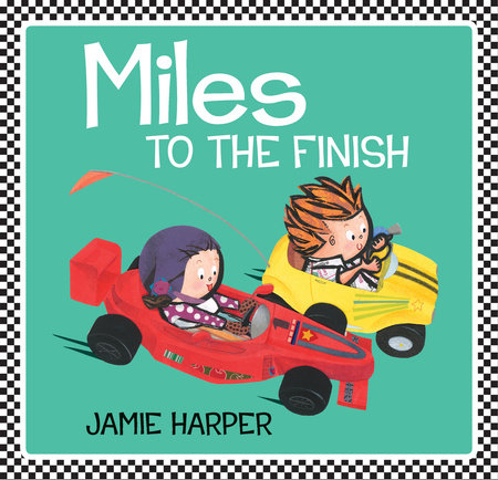 Miles to the Finish by Jamie Harper