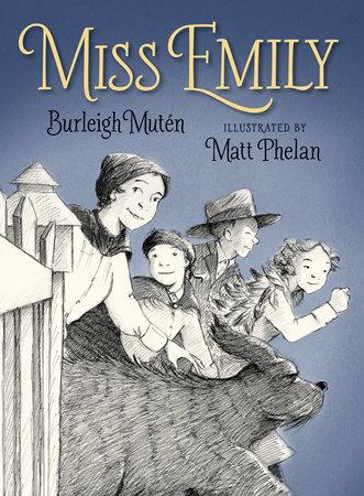 Miss Emily by Burleigh Muten