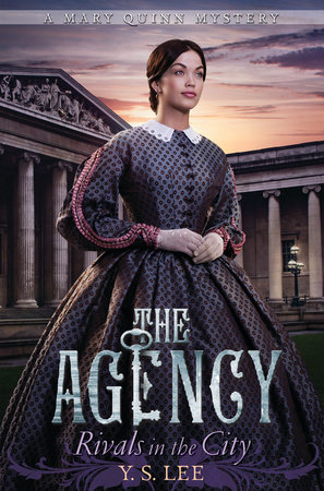 The Agency 4: Rivals in the City by Y.S. Lee