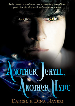 Another Jekyll, Another Hyde by Daniel Nayeri and Dina Nayeri