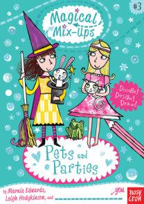 Magical Mix-Ups: Pets and Parties