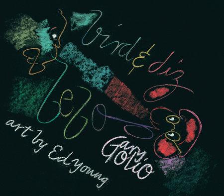 Bird & Diz by Gary Golio