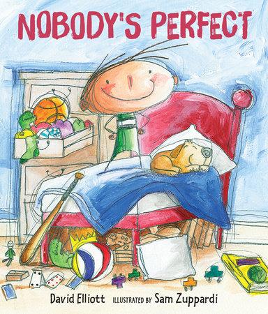 Nobody's Perfect by David Elliott