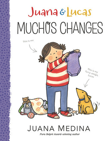 Juana & Lucas: Muchos Changes by Juana Medina